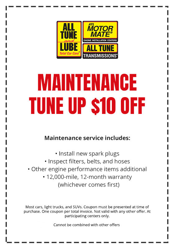 Maintainance Tune Up Coupon All Tune and Lube